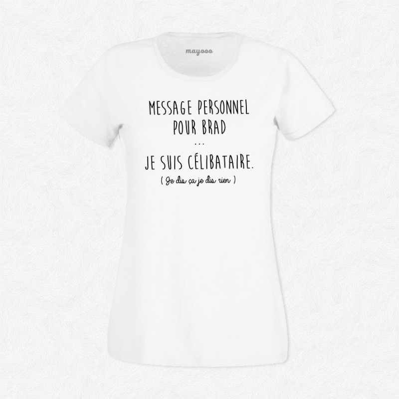 t shirt femme a message tee shirt femme message. Black Bedroom Furniture Sets. Home Design Ideas