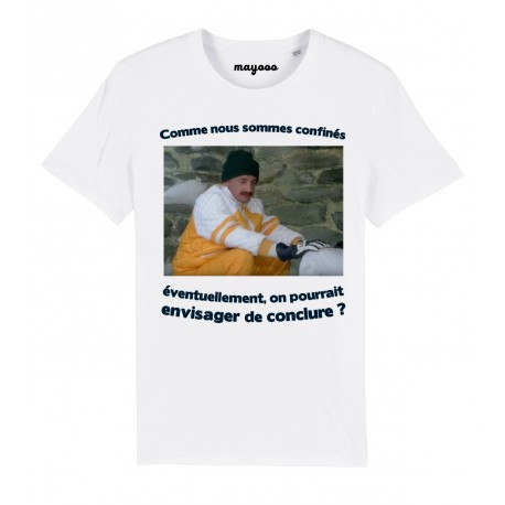 T-Shirt Confinés, on pourrait conclure ?