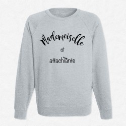 Sweat Gris Mademoiselle est attachiante