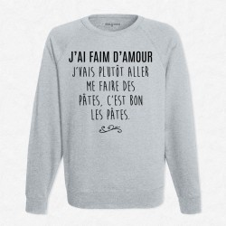 Sweat Gris J'ai faim d'amour