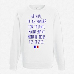 Sweat Blanc Foot Grizou, tu as montré ton talent, maintenant montre-nous tes fesses!