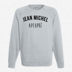 Sweat Gris Jean michel apeuprè