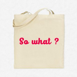 Tote Bag So what