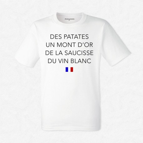 t shirt homme blanc des patates un mont d or de la saucisse du vin blanc mayooo t shirts. Black Bedroom Furniture Sets. Home Design Ideas