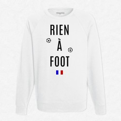 Sweat Blanc Rien à foot
