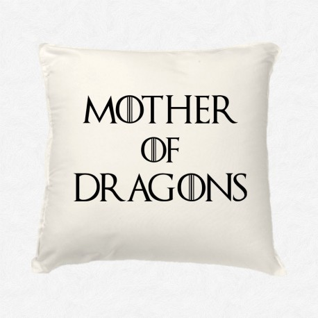 Coussin Mother of dragons