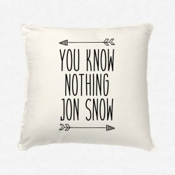 Coussin You know nothing Jon Snow