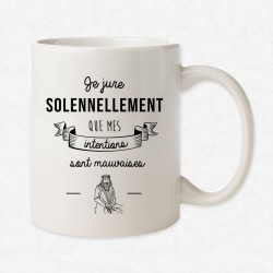 MUG Blanc Mes intentions sont mauvaises