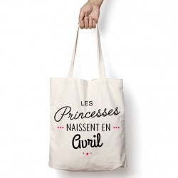 Tote Bag Les princesses naissent en Avril