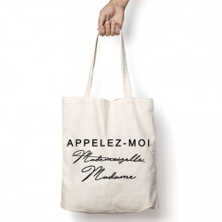 Tote Bag Appelez-moi Mademoiselle / Madame