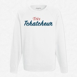 Sweat Blanc Très tchatcheur