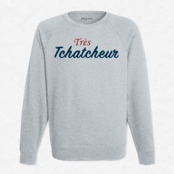 Sweat Gris Très tchatcheur