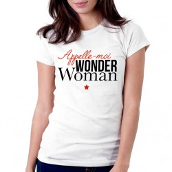 T-Shirt Femme Blanc Appelle moi wonder woman