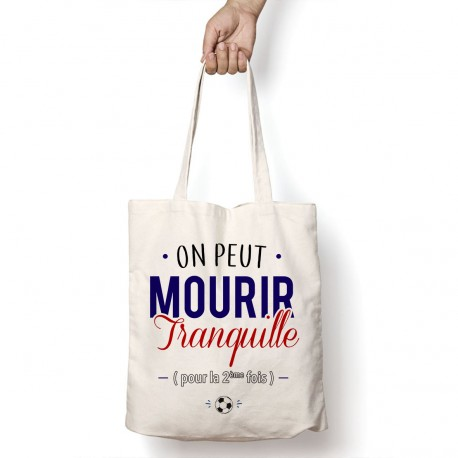 Tote Bag On peut mourir tranquille