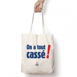 Tote Bag On a tout cassé