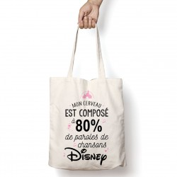 Tote Bag 80% paroles chansons Disney