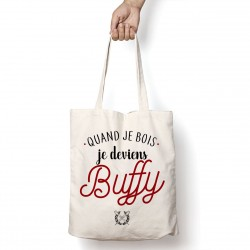Tote Bag Je deviens Buffy