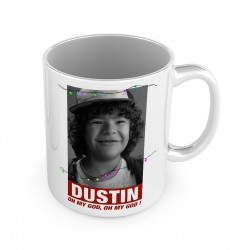 MUG Dustin - OH MY GOD